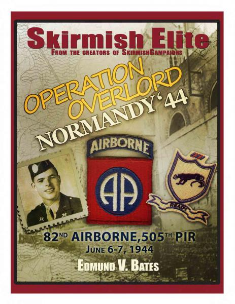 Skirmish Elite: Normandy 44: Operation Overlord, 505th PIR