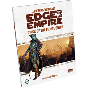 Star Wars Edge of the Empire: Mask of the Pirate Queen (with FREE Specialization Deck - Survivalist)