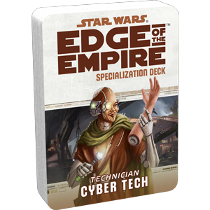 Star Wars Edge of the Empire: Specialization Deck - Technician Cyber Tech