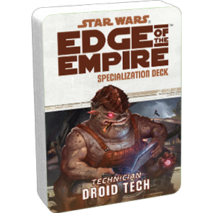 Star Wars Edge of the Empire: Specialization Deck- Technician Droid Tech