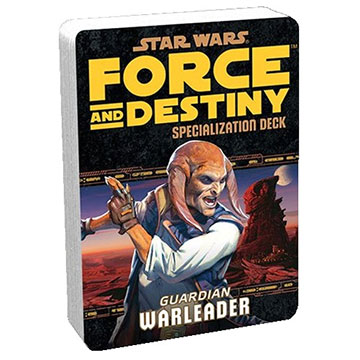 Star Wars Force and Destiny: Specialization Deck- Guardian Warleader
