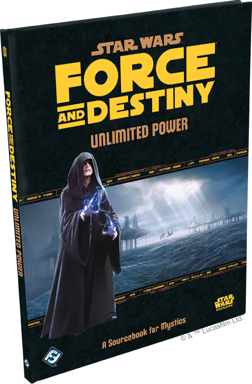 Star Wars Force and Destiny: Unlimited Power