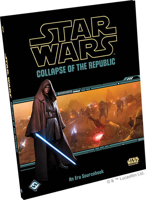 Star Wars Roleplaying: Collapse of the Republic Sourcebook