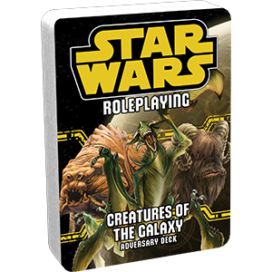 Star Wars Roleplaying: Creatures of the Galaxy Adversary Deck