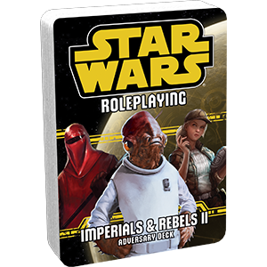 Star Wars Roleplaying: Imperials & Rebels II Adversary Deck
