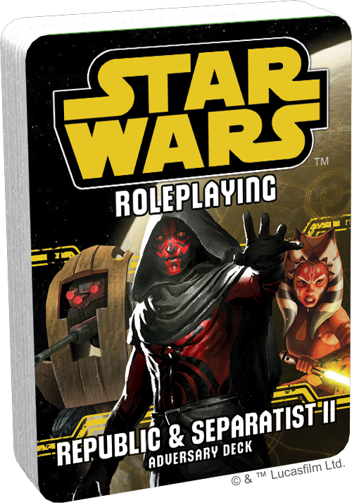 Star Wars Roleplaying: Republic and Separatist II Adversary Deck