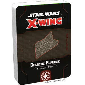 Star Wars X-Wing 2.0: GALACTIC REPUBLIC DAMAGE DECK
