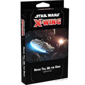 Star Wars X-Wing 2.0: NEVER TELL ME THE ODDS OBSTACLES PACK