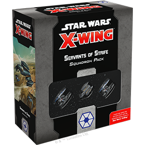 Star Wars X-Wing 2.0: Servants of Strife