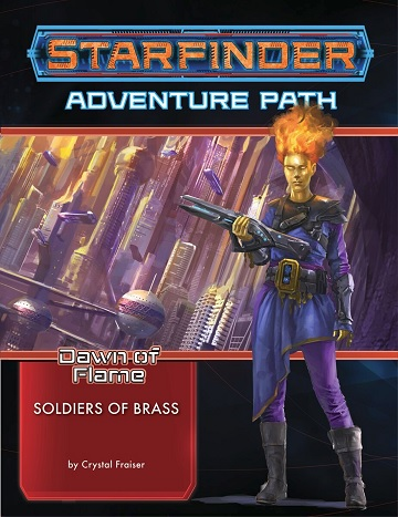 Starfinder: Adventure Path - Soldiers of Brass (Dawn of Flame 2/6)