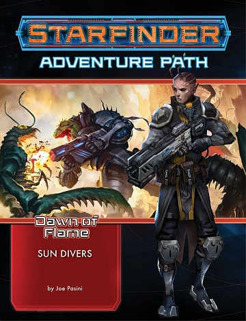 Starfinder: Adventure Path - Sun Divers (Dawn of Flame 3/6)