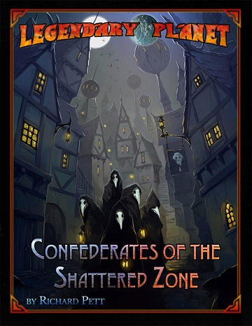 Starfinder: LEGENDARY PLANET- Confederates of the Shattered Zone
