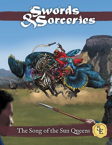 Swords & Sorceries: The Song Of The Sun Queens (5e)