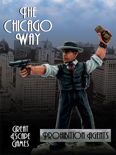 THE CHICAGO WAY: PROHIBITION AGENTS BOXED GANG SET