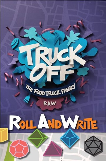 TRUCK OFF: FOOD TRUCK FRENZY ROLL AND WRITE