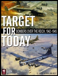 Target For Today- Bombing Missions over the Reich, 1942-1945
