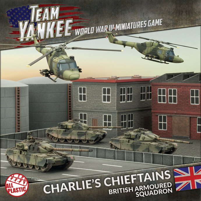 Team Yankee: British Charlies Chieftains [2017 Version]