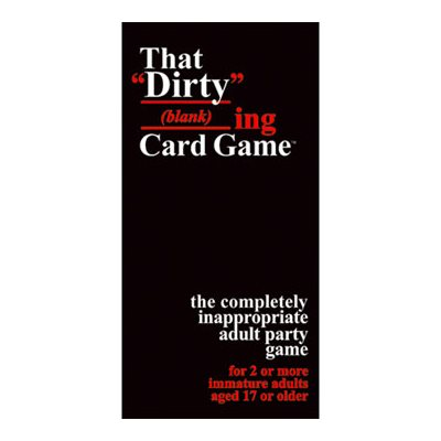 That Dirty Blank Card Game [Damaged]
