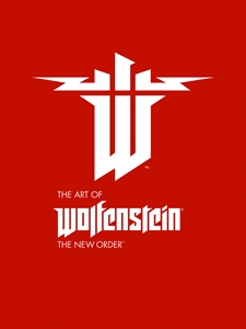 The Art of Wolfenstein: The New Order (Hardcover)
