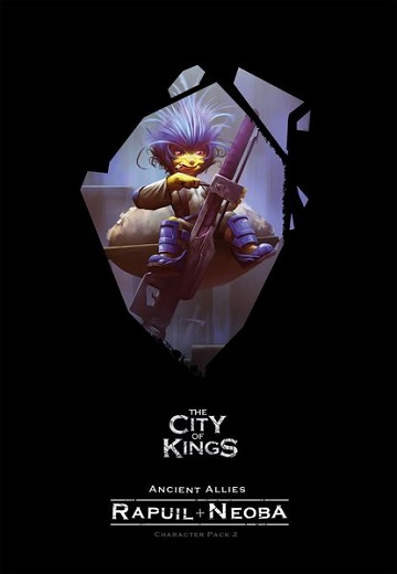 The City of Kings: Character Pack 2 -Rapuil & Neoba