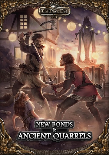 The Dark Eye: New Bonds & Ancient Quarrels [SALE]