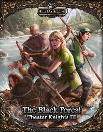 The Dark Eye: The Black Forest- Theater Knights III