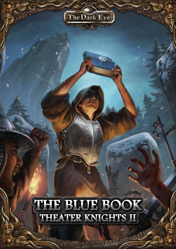 The Dark Eye: Theater Knights Campaign 2- The Blue Tome