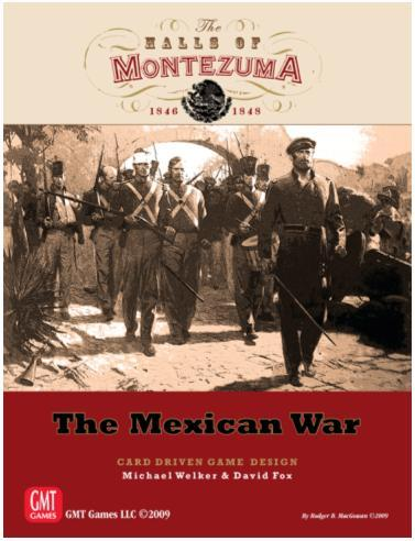 The Halls of Montezuma: The Mexican War 1846-1848 (SALE)