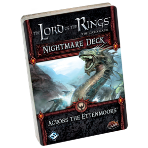 The Lord of the Rings LCG: Across The Ettenmoors (Nightmare Deck)
