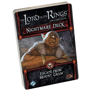 The Lord of the Rings LCG: Escape From Mount Gram (Nightmare Deck)