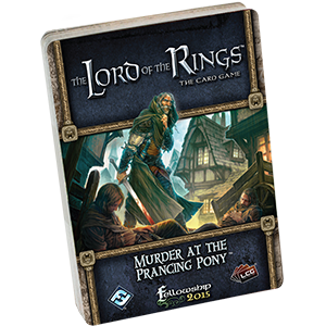 The Lord of the Rings LCG: Murder at the Prancing Pony