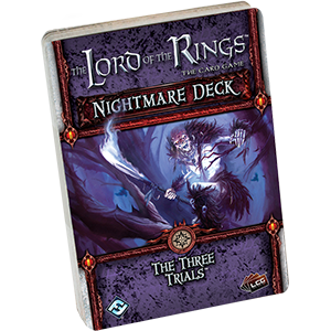 The Lord of the Rings LCG: The Three Trials (Nightmare Deck)