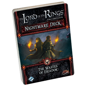 The Lord of the Rings LCG: The Wastes Of Eriador (Nightmare Deck)