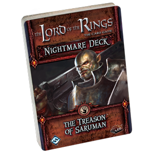 The Lord of the Rings LCG: Treason Of Saruman (Nightmare Deck)