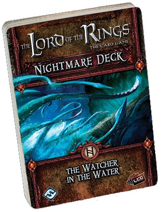The Lord of the Rings LCG: Watcher In The Water Nightmare Deck