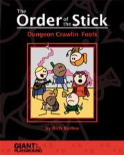 The Order of the Stick #1: Dungeon Crawlin%27 Fools