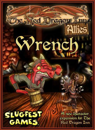 The Red Dragon Inn: Allies: Wrench [Damaged]