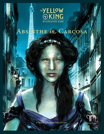 The Yellow King RPG - Absinthe in Carcosa (HC)