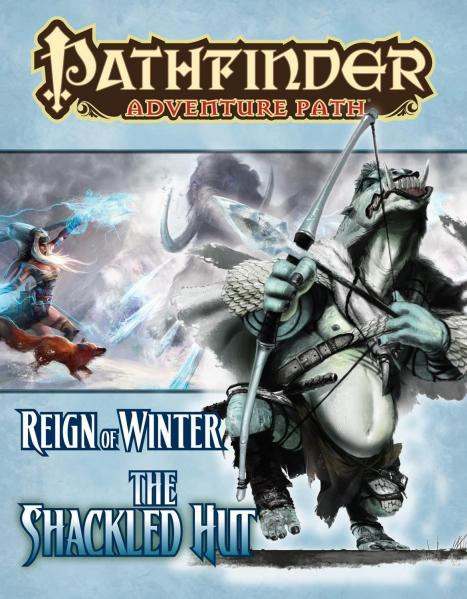Pathfinder Adventure Path: Reign of Winter #2: The Shackled Hut