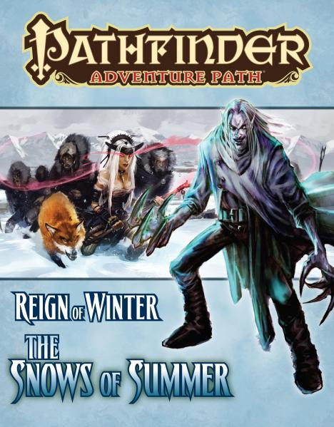 Pathfinder Adventure Path: Reign of Winter #1: The Snows of Summer