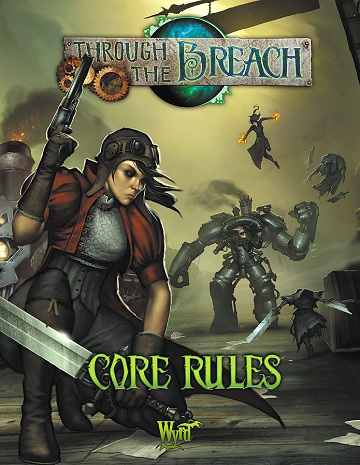 Through the Breach: Core Rules (2nd Edition)