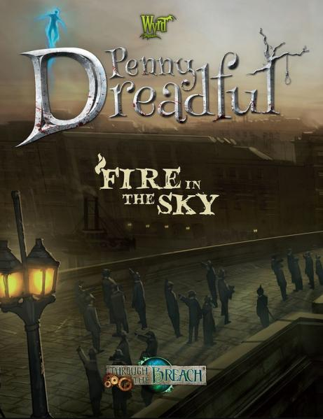 Through the Breach: Penny Dreadful- Fire in the Sky