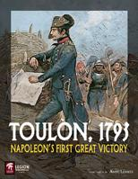 Toulon, 1793: Napoleons First Great Victory