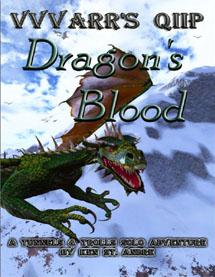 Tunnels & Trolls: Dragons Blood (Solitaire Adventure)