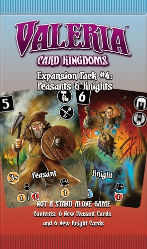 Valeria Card Kingdoms: Expansion Pack #4- Peasants & Knights