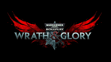 WARHAMMER 40K WRATH AND GLORY CAMPAIGN DECK