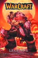 Warcraft Legends Volume 1 (Trade Paperback)