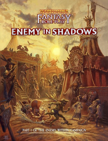 Warhammer Fantasy Roleplay:Enemy Within Campaign #1- Enemy In Shadows (HC)
