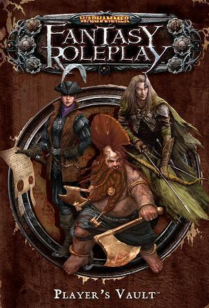 Warhammer Fantasy Roleplay: Players Vault [SALE]