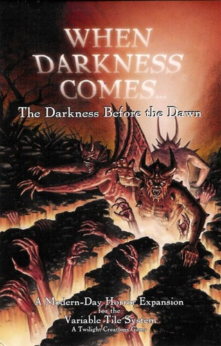 When Darkness Comes: The Darkness Before The Dawn [SALE]